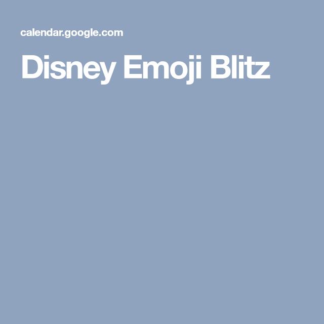 Disney Emoji Blitz   Disney Emoji, Disney Emoji Blitz, Emoji within Emoji Blitz Google Calendar